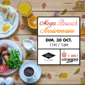 Mega Brunch dominical X Docks Village Anniversaire