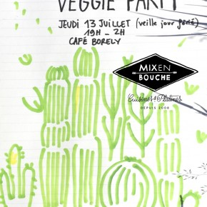 Veggie party // Jeudi 13 juillet // Cafe borely